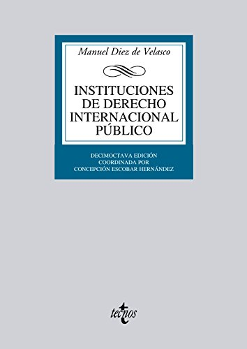 Instituciones de derecho internacional publico / Institutions of public international law por Manuel Diez De Velasco Vallejo
