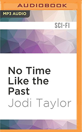 No Time Like the Past (The Chronicles of St Mary's)