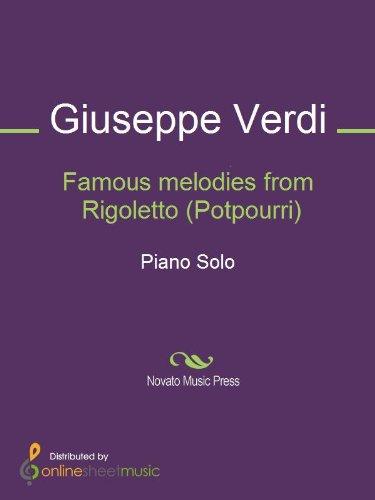 Famous melodies from Rigoletto (Potpourri) - Piano (English Edition)