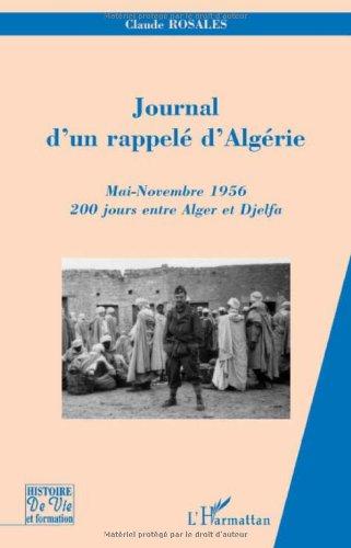 Journal d'un rappelé d'Algérie : Mai-Novembre 1956, 200 jours entre Alger et Djelfa