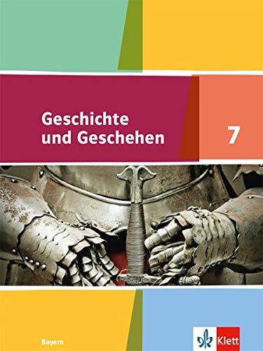 Geschichte und Geschehen 7. Ausgabe Bayern Gymnasium: Schülerbuch Klasse 7 (Geschichte und Geschehen. Ausgabe für Bayern Gymnasium ab 2018)