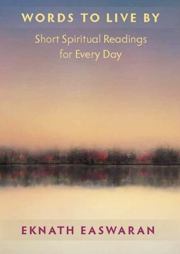 Words to Live by: Short Readings of Daily Wisdom Paperback