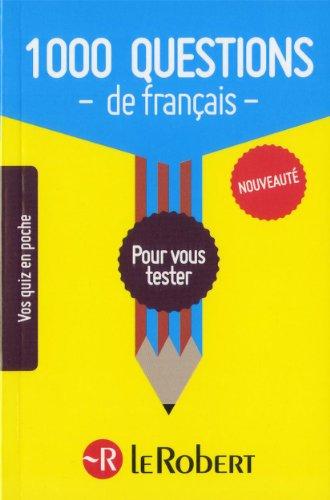 1000 Questions De Francais par Le Robert