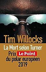 La Mort selon Turner de Tim WILLOCKS