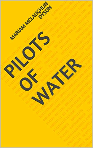 Pilots Of Water (Finnish Edition) por Mariam Mclaughlin Dyson