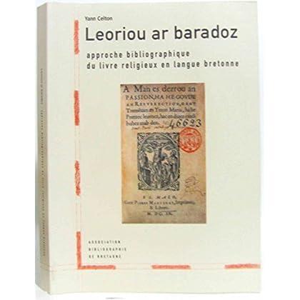 Leoriou ar baradoz, approche bibliographique du livre religieux en langue bretonne