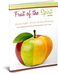 Fruit of Gentleness (Fruit of the Spirit Series Book 8) (English Edition)