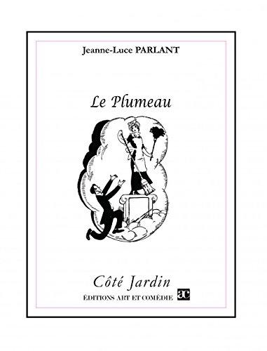 Le Plumeau par Parlant Jeanne-Luce
