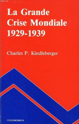 La grande crise mondiale 1929-1939