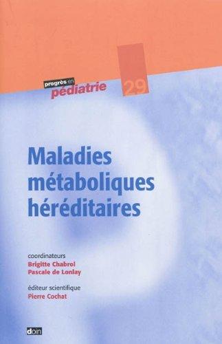 Maladies métaboliques héréditaires - N° 29