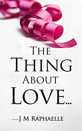 The Thing About Love eBook