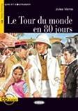 Le Tour du monde en 80 jours - Book & CD (Lire Et S'Entrainer) by Jules Verne(2011-02-01) - Cideb - 01/01/2011