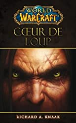 WORLD OF WARCRAFT : COEUR DE LOUP
