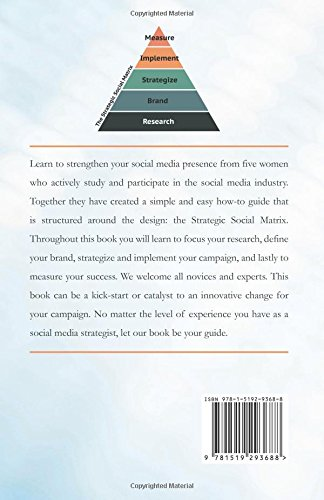 Social (Media) by Design: A social media how-to guide that teaches the simple steps to a successful social presence