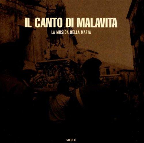 Il canto di Malavita (La Musica della Mafia)