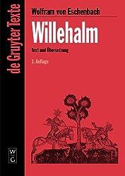 3: Willehalm: [Text und Übersetzung] Text der Ausgabe von Werner Schröder (de Gruyter Texte)