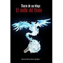 El anillo del Fénix (Diario de un mago nº 2)