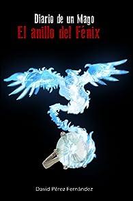 El anillo del Fénix par  David Pérez Fernández