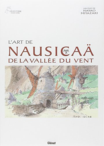 Nausicaa - L'art de par MIYAZAKI Hayao