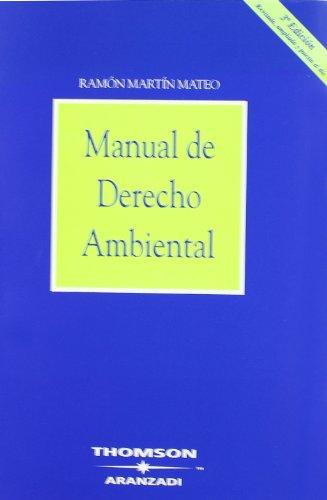 Manual de Derecho Ambiental (Manuales) por Ramón Martín Mateo