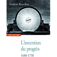 L'invention du progrès, 1680-1730
