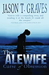 The Alewife: Curse of Obsession