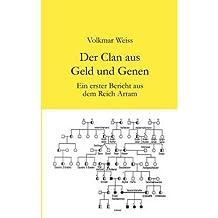 [ DER CLAN AUS GELD UND GENEN (GERMAN) ] BY Weiss, Volkmar ( Author ) [ 2003 ] Paperback