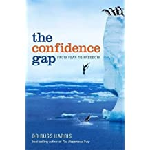 The Confidence Gap by Russ Harris (2011-03-24)