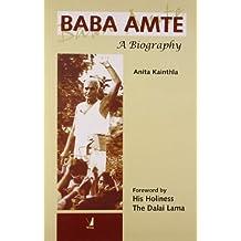 Baba Amte: A Biography