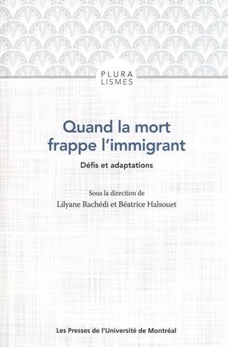 Quand la mort frappe l'immigrant : Défis et adaptations