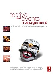 Festival and Events Management: An International Arts and Culture Perspective