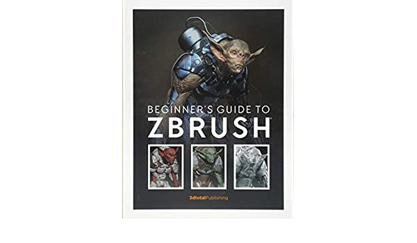 Buy Beginner's Guide to ZBrush Book Online at Low Prices in India