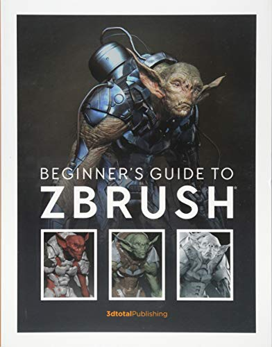 Beginner's Guide to ZBrush por 3dtotal Publishing