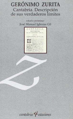 Descargar Libro Cantabria, descripción de sus verdaderos límites (Cantabria 4 Estaciones) de Gerónimo Zurita y Castro
