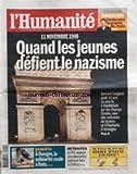 HUMANITE (L') [No 20519] du 10/11/2010 - FRANCOIS OZON / ENTRETIEN - 11 NOVEMBRE 1940...