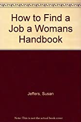 How to find a job: A woman's handbook