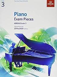 Piano Exam Pieces 2019 & 2020, ABRSM Grade 3: Selected from the 2019 & 2020 syllabus (ABRSM Exam Pieces)