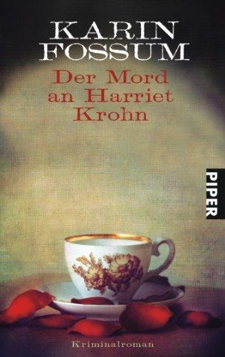 Der Mord an Harriet Krohn: Kriminalroman