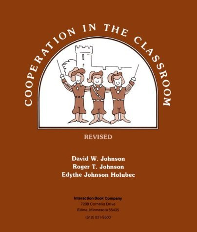 Cooperation in the Classroom Revised edition by David W. Johnson (2008-06-01)