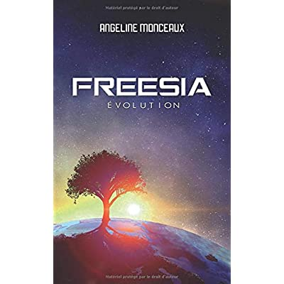 FREESIA - Évolution