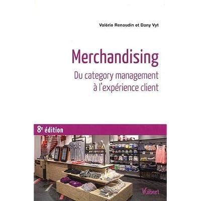 Merchandising - Du category management à l'expérience client
