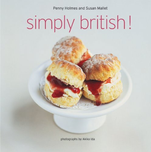 Simply British by Penny Holmes and Susan Mallet (2010-05-01)