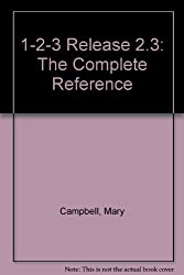 1-2-3 Release 2.3: The Complete Reference