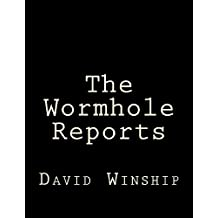 The Wormhole Reports (The Wormhole Series)