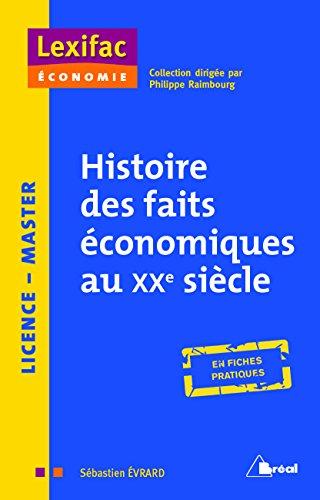 Histoire des faits économiques du XXe siècle par Sébastien Évrard