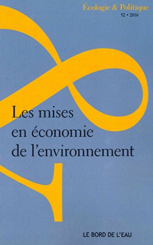Les mises en économie de l'environnement