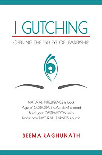 I Gutching: Opening the 3rd Eye of Leadership