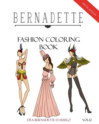 BERNADETTE Fashion Coloring Book Vol.12: Mardi Gras inspired outfits (Gra Outfits Mardi)