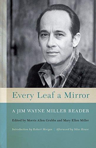 Every Leaf a Mirror: A Jim Wayne Miller Reader (English Edition)