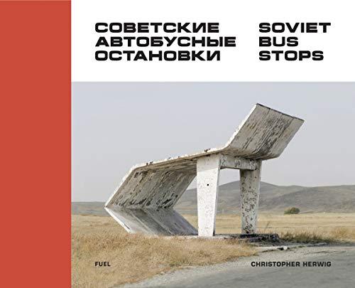 Soviet Bus Stops -